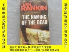 二手書博民逛書店The罕見Naming of the Dead (Inspector Rebus, Book 16)Y3674