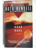 【書寶二手書T8/原文小說_A2Y】Road Rage_Ruth Rendell