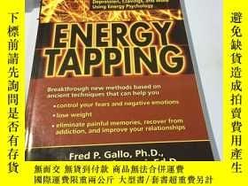 二手書博民逛書店英文原版:Energy罕見tapping 書口微黃Y182979