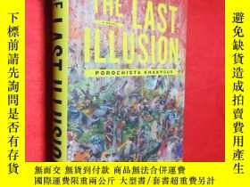 二手書博民逛書店The罕見Last Illusion: A Novel (大32