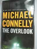 【書寶二手書T1/原文小說_ZHH】The Overlook_Connelly, Michael