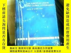 二手書博民逛書店THE罕見EUROPEAN UNION AND GLOBAL G