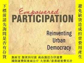 二手書博民逛書店Empowered罕見ParticipationY256260 Archon Fung Princeton U