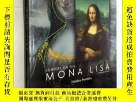 二手書博民逛書店Lumière罕見on The Mona Lisa: Hidden Portraits (Lumiere)蒙娜麗莎