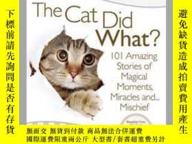 二手書博民逛書店Chicken罕見Soup for the Soul: The Cat Did What?Y410016 Ph