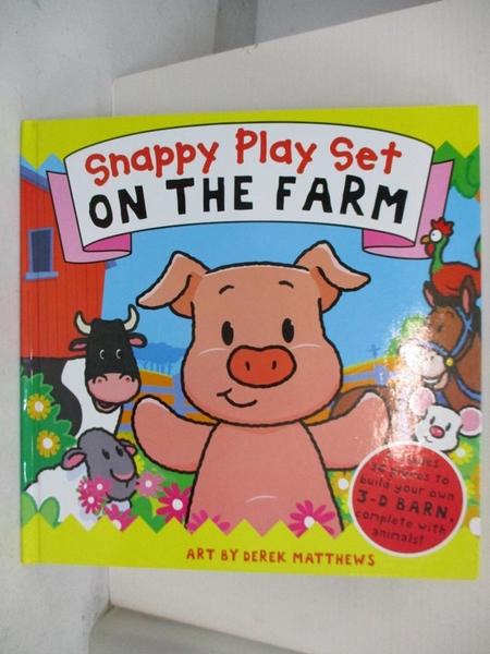 【書寶二手書T8/少年童書_DFN】On The Farm: Snappy Play Set (Snappy Series)_Derek Matthews, Rachel Williams
