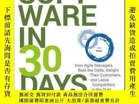 二手書博民逛書店Software罕見in 30 Days: How Agile Managers Beat the Odds, D