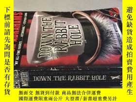 二手書博民逛書店Down罕見the Rabbit Hole.Y238717 Pe