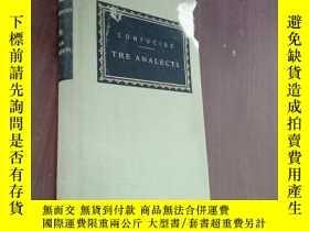 二手書博民逛書店the罕見analects 論語【精裝前書皮破損】Y12880 Confucius EVERYMAN S L