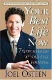 二手書博民逛書店 《Your Best Life Now: 7 Steps to Living at Your Full Potential》 R2Y ISBN:0446696153│Osteen