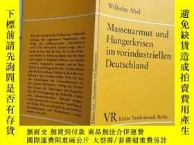 二手書博民逛書店Wilhelm罕見Abel Massenarmut Hunger