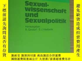 二手書博民逛書店作者簽名罕見本 Sexual-wissenschaft Sexualpolitik 德文原版 布質平裝 16開