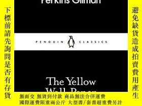 二手書博民逛書店The罕見Yellow Wall-Paper 黃色的壁紙 英文原版Y275096 Charlotte Per