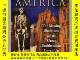 二手書博民逛書店The罕見Ancient Giants Who Ruled AmericaY410016 Richard J.