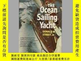 二手書博民逛書店The罕見Ocean Sailing Yacht-遠洋遊艇Y443421 Donald M Street (.