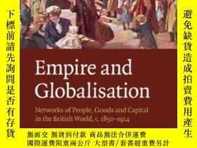 二手書博民逛書店Empire罕見And GlobalisationY256260 Gary B. Magee Cambridg