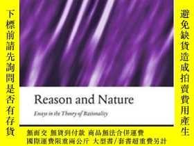 二手書博民逛書店Reason罕見And Nature: Essays In The Theory Of Rationality (