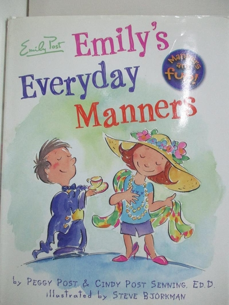 【書寶二手書T8/少年童書_EIA】Emily's Everyday Manners_Post, Peggy/ Senning, Cindy Post/ Bjorkman, Steve (ILT)