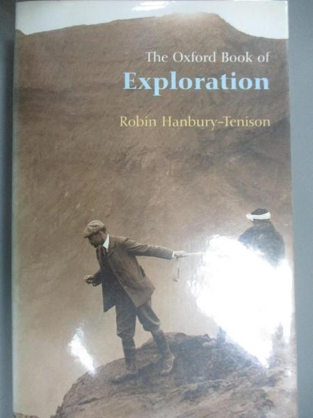 【書寶二手書T2/原文小說_HHH】The Oxford Book of Exploration_Hanbury-Tenison, Robin (EDT)