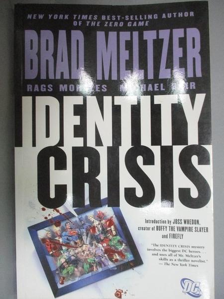 【書寶二手書T9/繪本_WEY】Identity Crisis_Meltzer, Brad/ Morales, Rags