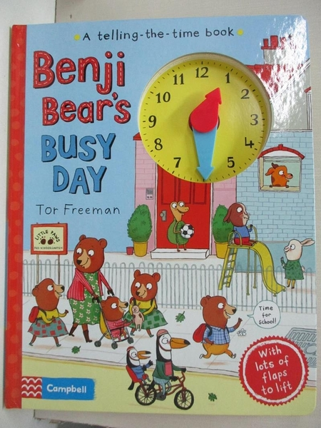 【書寶二手書T1/少年童書_DYN】Benji Bear'S Busy Day: A Telling-The-Time Book_Tor Freeman