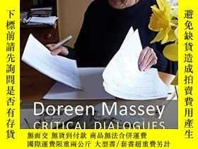 二手書博民逛書店Doreen罕見Massey: Critical DialoguesY256260 Marion Werner