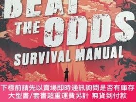 二手書博民逛書店Beat罕見the Odds: Improve Your Chances of Surviving: Real-L