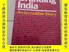 二手書博民逛書店Branding罕見India: An Incredible S