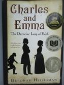 【書寶二手書T9/原文小說_GCM】Charles and Emma-The Darwins Leap of Faith