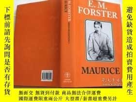 二手書博民逛書店Maurice罕見(Abinger Edition of E.M. Forster) 英文原版 精裝Y2320