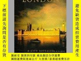 二手書博民逛書店London:罕見A City Revealed (AA Ill