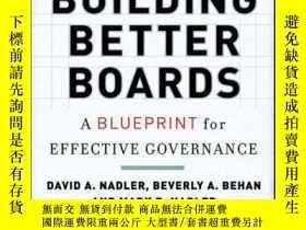 二手書博民逛書店Building罕見Better Boards: A Blueprint for Effective Govern
