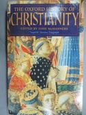 【書寶二手書T1/宗教_HEK】The Oxford History of Christianity_John McManners