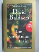【書寶二手書T7/原文小說_JSU】the christmas train_Davud Baldacci