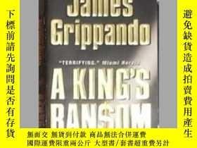 二手書博民逛書店英文原版罕見A King s Ransom by James