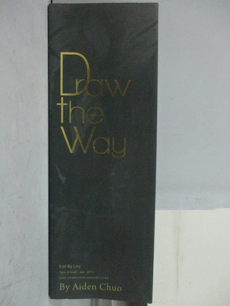 【書寶二手書T4/藝術_ZBD】Draw the Way_Aiden Chuo