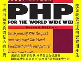 二手書博民逛書店Php罕見For The World Wide Web, Second Edition (visual Quick