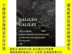 二手書博民逛書店Galileo罕見Galilei - Including a Brief Histor...-伽利略伽利略-包括一