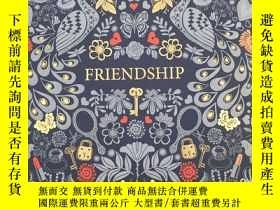 二手書博民逛書店Friendship:罕見A Fill-In KeepsakeY