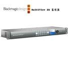 黑熊館 Blackmagic 黑魔法 MultiView 16  多畫面分割器  多源監控器