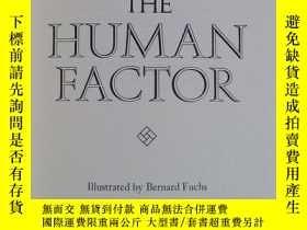 二手書博民逛書店【包罕見】The Human Factor,《人性的因素》,Gr