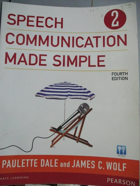 【書寶二手書T5/原文書_ZFL】Speech Communication Made Simple 2_Dale, Pa