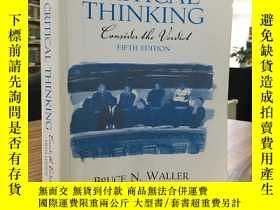 二手書博民逛書店CRITICAL罕見THINKING(批判性思維 第五版)Y163 Bruce N. Waller Prent