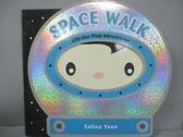 【書寶二手書T6/動植物_GTA】Space Walk_Yoon, Salina