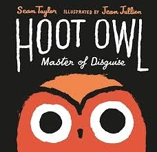 HOOT OWL MASTER OF DISGUISE /英文繪本 {主題:幽默}