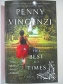 【書寶二手書T3/原文小說_BCX】The Best of Times_Penny Vincenzi