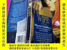 二手書博民逛書店WIFE罕見(英文原版小說《妻子》)Y238780 Bharat