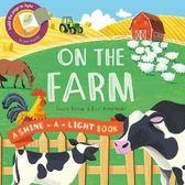 A Shine A Light Book:On The Farm 透光書:農場篇 精裝繪本