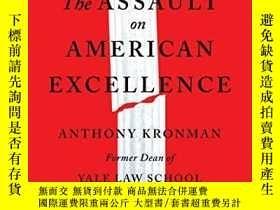 二手書博民逛書店The罕見Assault On American ExcellenceY256260 Anthony T Kr