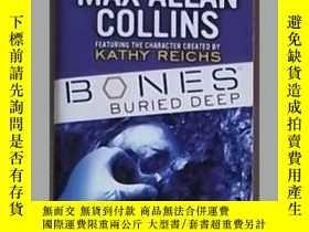 二手書博民逛書店英語原版罕見《 Bones: Buried Deep 》 Max
